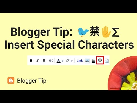 Blogger tip: How to insert emoji, symbols & special characters