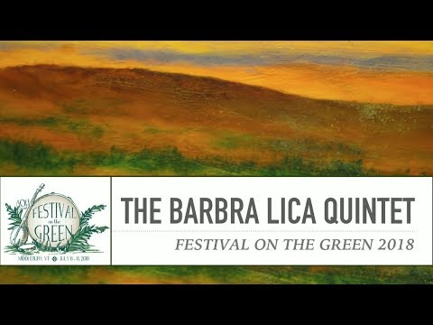 Festival on the Green 2018: The Barbra Lica Quintet Mp3