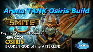 "SMITE: Osiris Arena Gameplay ""Tank Osiris OP!"""