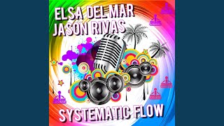 Systematic Flow