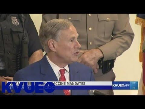 Texas Gov. Greg Abbott bans vaccine mandates 'by any entity' | KVUE