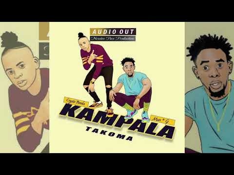 kampala takoma by Crysto Panda ft Mun G
