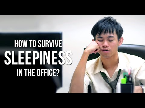 How to Survive Sleepiness in the Office?