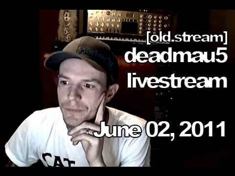 [old.stream] Deadmau5 livestream - June 2,...