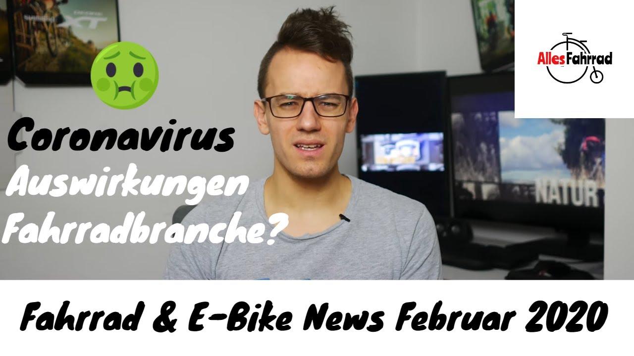 Coronavirus sorgt für Produktionsstopps und Lieferverzögerungen, StVO Novelle | Alles Fahrrad