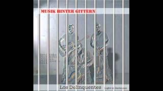 Los delinquentes-Gipsy Swing [MUSIK HINTER GITTERN]