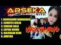 Full Album Terbaru Arseka Music Versi Samboyo