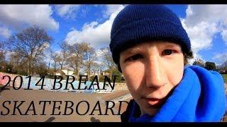 2014 brean skateboard