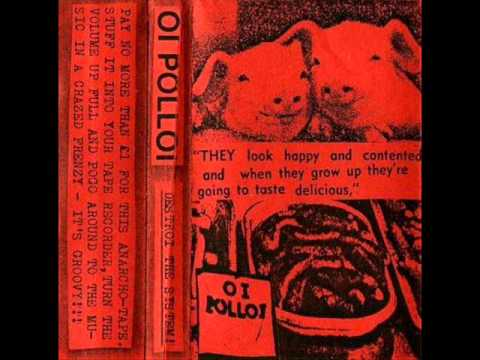 Oi Polloi - Destroy The System