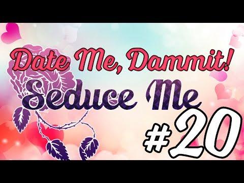 Seduce Me the Otome - Episode 20 - DATE ME, DAMMIT!