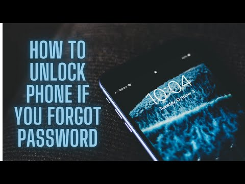 How To Unlock Phone If You Forgot Password