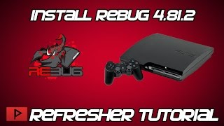 [How To] Install Rebug 4.81.2 CFW After Successful E3 Flasher Dump Refresher Tutorial 2017