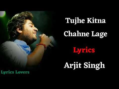 (lyrics):_tujhe_kitna_chahne_lage_full_song_ _arij