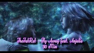 TheFatRat - Fly Away feat. Anjulie [ Lyrics Replay 30 min ] Top EDM