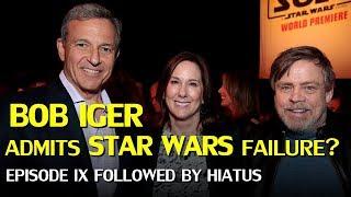 Star Wars Hiatus after ep IX: Disney's Bob Iger admits big screen failure?