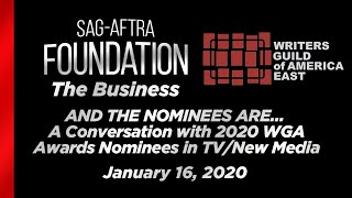 AND THE NOMINEES ARE… A Conversation with the 2020 WGA Award TV/New Media Nominees