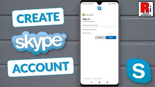 cREATE SKYPE ACCOUNT USING EMAIL ADDRESS FROM ANDROID