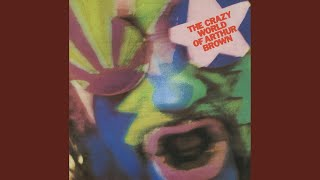 Provided to YouTube by Universal Music Group Fire · Arthur Brown Th...