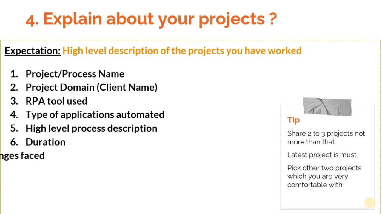 How to answer 'Explain about your RPA projects ?' in RPA interviews ?