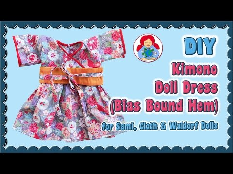 DIY | Kimono dress for Waldorf dolls (Bias Bound Hem) • Sami Doll Tutorials