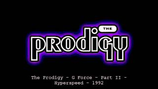 The Prodigy - G Force - Part I&II - 1992