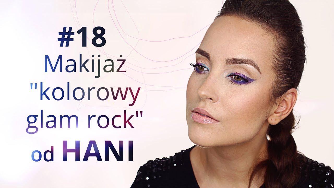 Kolorowy Glam Rock Tutorial Makijażu Od Hani Youtube