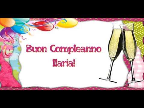 Buon Compleanno Ilaria Youtube