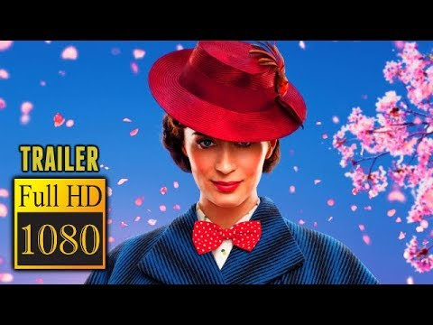 🎥 MARY POPPINS RETURNS (2018) | Full Movie Trailer | Full HD | 1080p