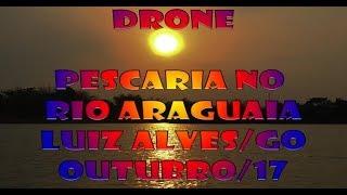 Baixar DRONE em Pescaria no Rio Araguaia/GO !