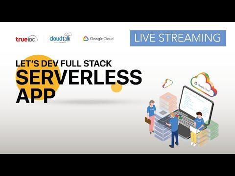 LIVE! Cloudtalk x Google Cloud: Let's Dev Full Stack Serverless App