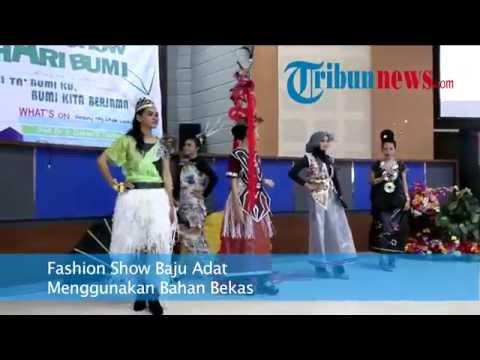Fashion Show Baju Adat Menggunakan Bahan Bekas Youtube