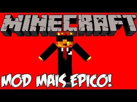 MOD MAIS ÉPICO DE TODOS! - Minecraft! =D