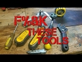 My Most Hated Tools