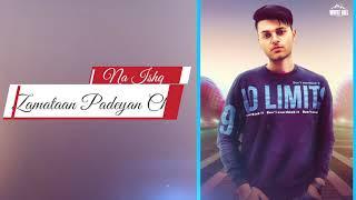 Ishq Zamataan (Lyrical Audio) Simarjit | New Punjabi Song 2018 | White Hill Music
