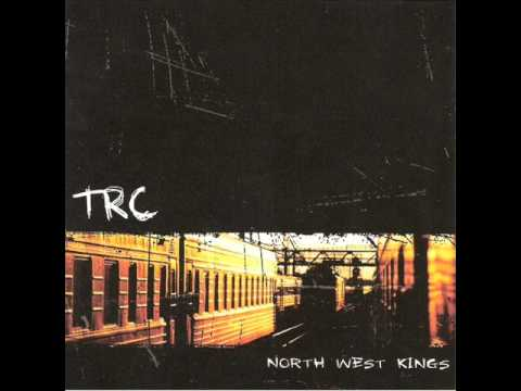 TRC - North West Kings 2004 [FULL EP]