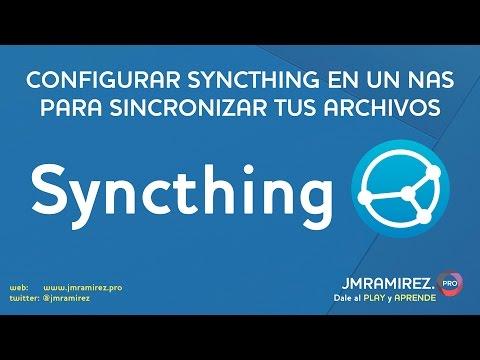 Configurar Syncthing en un NAS para sincronizar tus archivos