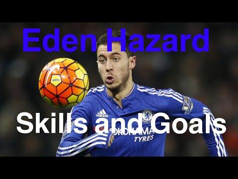 Eden Hazard Skills And Goals