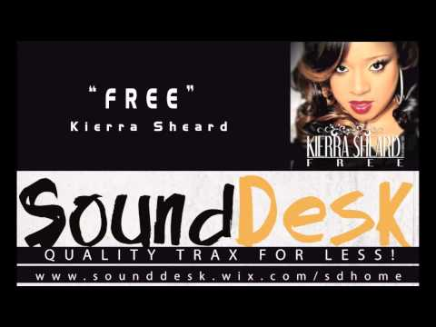 Kierra Sheard - Free  INSTRUMENTAL DEMO HQ
