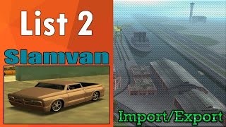 GTA San Andreas - Import/Export (List 2) - Slamvan
