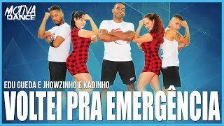 Baixar Voltei pra Emergência - Edu Gueda e Jhowzinho e Kadinho | Motiva Dance (Coreografia)