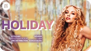 Download Lagu Little Mix Holiday Line Distribution MP3