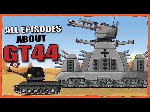 """""""Iron Monster GT44 all episodes"""" Cartoons about tanks"""