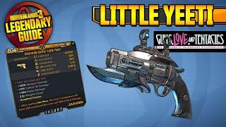 BORDERLANDS 3 | LITTLE YEETI - Legendary Weapons Guide!!! Guns, Love u0026 Tentacles DLC