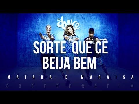 Sorte que Cê Beija Bem  - Maiara e Maraisa  FitDance TV Coreografia Dance