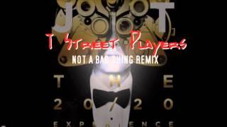 justin timberlake not a bad thing t street players remix