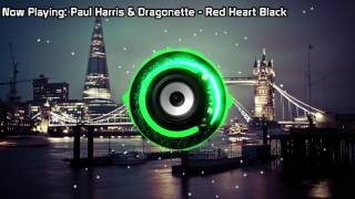 Paul Harris & Dragonette - Red Heart Black (Bass Boosted)