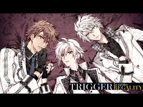 TRIGGER 1st Full Album 『REGALITY』 2017.9.20 ON SALE