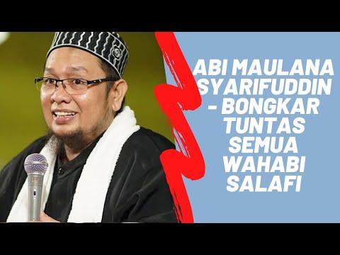 Abi Maulana Syarifuddin - Bongkar Tuntas Semua Wahabi Salafi