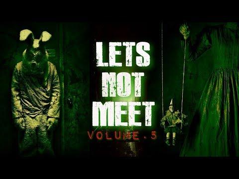 Lets Not Meet | Vol.5 | Serial Killer | Stalker | Psych Ward | Uber | Reddit Horror Stories |