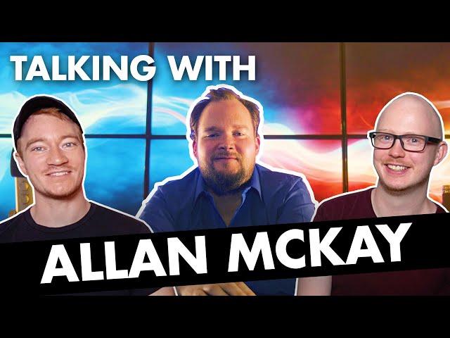 Talking with Allan McKay - VFX Supervisor